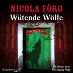 Wütende Wölfe / Kommissarin Irmi Mangold Bd.10 (5 Audio-CDs)