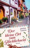 Der kleine Ort zum Glücklichsein / Willkommen in Herzbach Bd.1