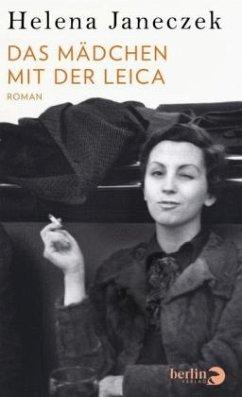 Das Mädchen mit der Leica - Janeczek, Helena