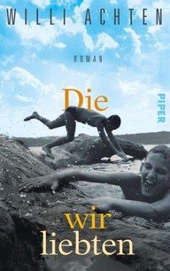Die wir liebten - Achten, Willi