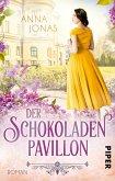 Der Schokoladenpavillon / Das Rosenpalais Bd.2