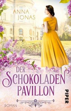 Der Schokoladenpavillon / Das Rosenpalais Bd.2 - Jonas, Anna