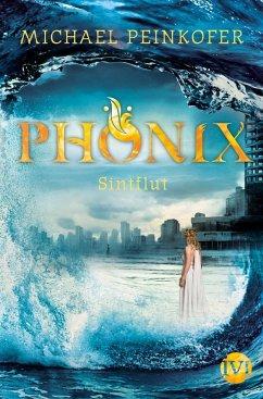 Sintflut / Phönix Bd.3 - Peinkofer, Michael