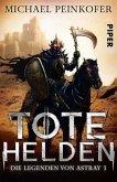 Tote Helden / Die Legenden von Astray Bd.1