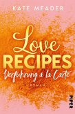 Love Recipes - Verführung à la carte / Kitchen Love Bd.1