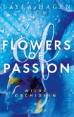 Wilde Orchideen / Flowers of Passion Bd.2