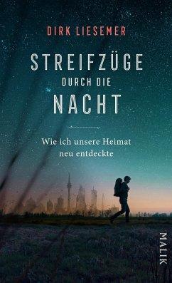 Streifzüge durch die Nacht - Liesemer, Dirk