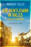 Ein Gentleman in Arles - Tödliche Täuschung / Peter Smith Bd.3