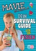 Dein Survival Guide für die Ferien