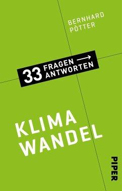 Klimawandel / 33 Fragen - 33 Antworten Bd.1 - Pötter, Bernhard