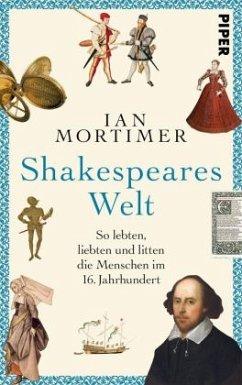 Shakespeares Welt - Mortimer, Ian