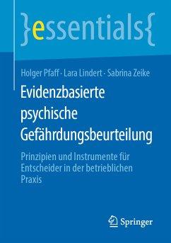 Evidenzbasierte psychische Gefährdungsbeurteilung (eBook, PDF) - Pfaff, Holger; Lindert, Lara; Zeike, Sabrina