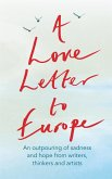 A Love Letter to Europe (eBook, ePUB)