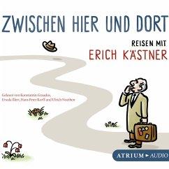 Zwischen hier und dort (MP3-Download) - Kästner, Erich