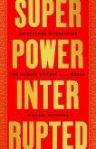 Superpower Interrupted (eBook, ePUB)