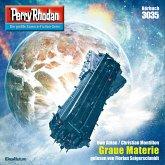 "Graue Materie / Perry Rhodan-Zyklus ""Mythos"" Bd.3035 (MP3-Download)"
