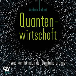 Quantenwirtschaft (MP3-Download) - Indset, Anders