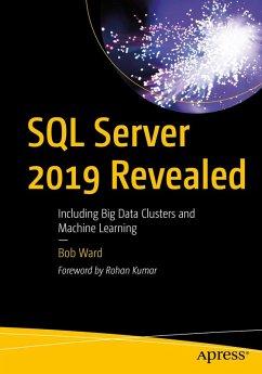 SQL Server 2019 Revealed (eBook, PDF) - Ward, Bob