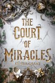 The Court of Miracles (eBook, ePUB)