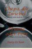 Chepa, die Zwiebel - Pfanne oder Pott! (eBook, ePUB)