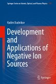 Development and Applications of Negative Ion Sources (eBook, PDF)