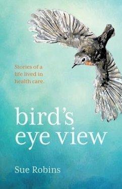 Bird's Eye View (eBook, ePUB) - Robins, Sue