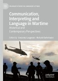 Communication, Interpreting and Language in Wartime (eBook, PDF)