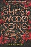 Ghost Wood Song (eBook, ePUB)
