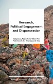 Research, Political Engagement and Dispossession (eBook, ePUB)