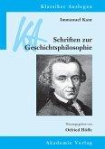 Immanuel Kant: Schriften zur Geschichtsphilosophie (eBook, PDF)