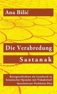 Die Verabredung / Sastanak (eBook, ePUB) - Bilic, Ana