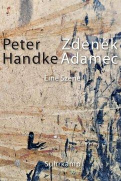 Zdenek Adamec (eBook, ePUB) - Handke, Peter