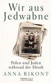 Wir aus Jedwabne (eBook, ePUB)