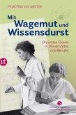 Mit Wagemut und Wissensdurst (eBook, ePUB)