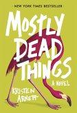 Mostly Dead Things (eBook, ePUB)