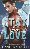Stay for Love