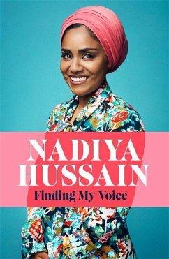 Finding My Voice - Hussain, Nadiya