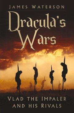 Dracula's Wars - Waterson, James