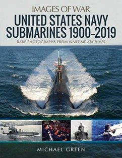 United States Navy Submarines 1900-2019 - Green, Michael