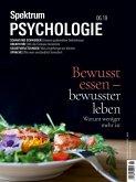 Spektrum Psychologie 6/2019 - Bewusst essen - bewusster leben