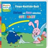Finger-Nachfahr-Buch. Elefant und Hase wünschen Gute Nacht