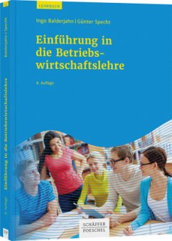 Einführung in die Betriebswirtschaftslehre - Balderjahn, Ingo; Specht, Günter