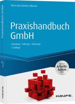 Praxishandbuch GmbH - inkl. Arbeitshilfen online - Jula, Rocco;Sillmann, Barbara