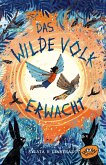 Das Wilde Volk erwacht / Das Wilde Volk Bd.2