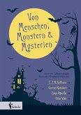 Von Menschen, Monstern und Mysterien