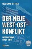 Der neue West-Ost-Konflikt (eBook, ePUB)