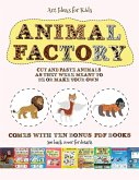 Art Ideas for Kids (Animal Factory - Cut and Paste): This book comes with a collection of downloadable PDF books that will help your child make an exc