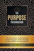 The Purpose Phenomenon