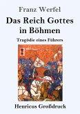 Das Reich Gottes in Böhmen (Großdruck)