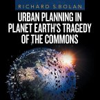 Urban Planning in Planet Earth's Tragedy of the Commons